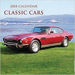 Calendar Classic Cars Peony Press Amazon - Sports cars calendar 2018