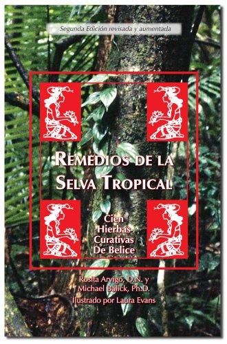 Remedios de la Selva Tropical (Spanish Edition)