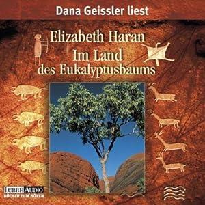Im Land des Eukalyptusbaumes Hörbuch