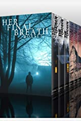 Her Final Breath Boxset: A Riveting Mystery Series Kindle Edition