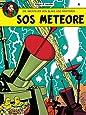Die Abenteuer von Blake und Mortimer, Bd.4, SOS Meteore (Blake & Mortimer, Band 4)