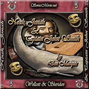 Noah, Jonah & Captain John Smith Audiobook