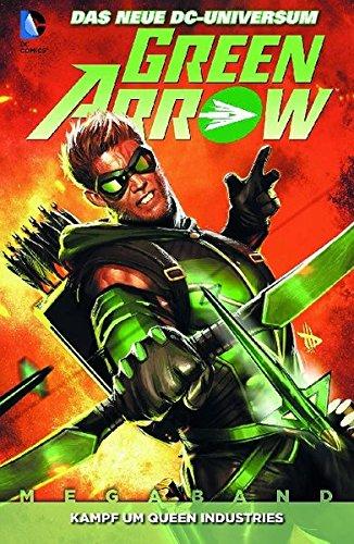 Green Arrow, Bd. 1: Kampf um Queen Industries Taschenbuch – 15. Juli 2013 J. T. Krul Dan Jurgens Judd Winick Keith Giffen