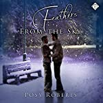 Feathers from the Sky | Posy Roberts