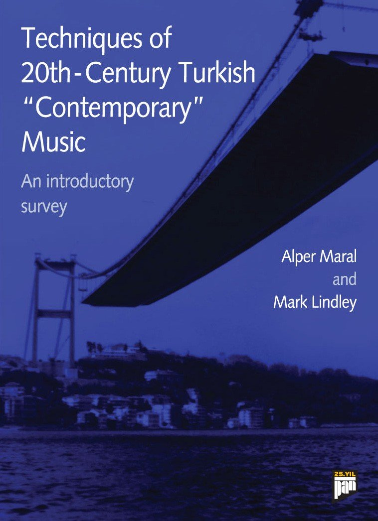 Techniques of 20th-Century Turkish Contemporary Music: An Introductory Survey pdf epub