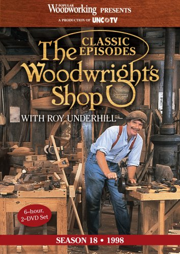 Classic Episodes, The Woodwright's Shop (Season 18) by Popular Woodworking Magazine
