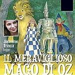 Il meraviglioso mago di Oz | Lyman Frank Baum