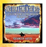 Once Upon a Time in the West: Classic Film Themes of Ennio Morricone for Solo Piano