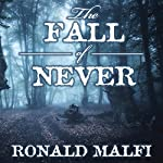 The Fall of Never | Ronald Malfi