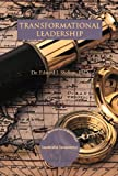 Transformational Leadership, Edward J. Shelton, 1466958502