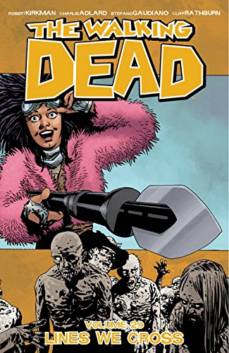 The Walking Dead Volume 29: Lines We Cross cover