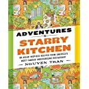 Adventures In Starry Kitchen 88 Asian Inspired Recipes From America S Most Famous Underground Restaurant