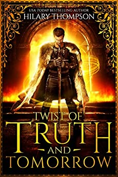 Twist of Truth and Tomorrow (SoulShifter Book 2) by [Thompson, Hilary]