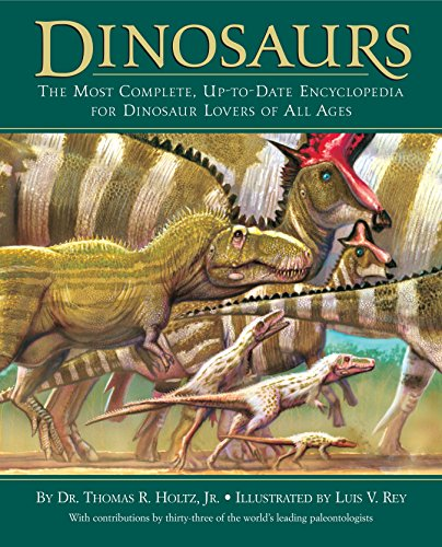 Dinosaurs: The Most Complete, Up-to-Date Encyclopedia for Dinosaur Lovers of All ()