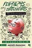 Finanzas inteligentes para una nueva generación: 10 lecciones que todo adolescente debe aprender sobre el dinero (Especialidades Juveniles) (Spanish Edition)