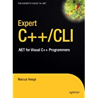 Expert Visual C++/CLI: .NET for Visual C++ Programmers (Expert's Voice in .NET)