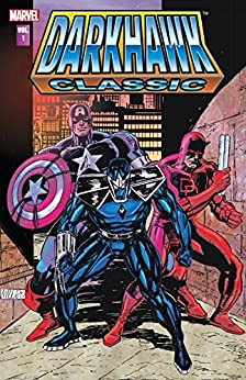 Darkhawk Classic Vol. 1 (Darkhawk Vol. 1) by [Fingeroth, Danny]