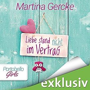 Liebe stand nicht im Vertrag (Portobello Girls 2) Audiobook