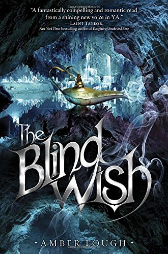 The Blind Wish (People of the Lamp) by Amber Lough (2015-07-14)