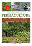 img - for The Ultimate Guide to Permaculture (The Ultimate Guides) book / textbook / text book