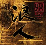 Ronin by Tao of Sound (2013-06-11)
