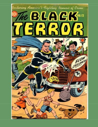 Download The Black Terror #13: Classic Comics from the Golden Age ebook