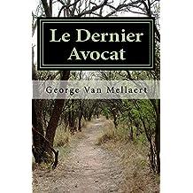 Le Dernier Avocat: Déni de Justice (French Edition)