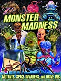 Monster Madness: Mutants, Space Invaders, and Drive-Ins