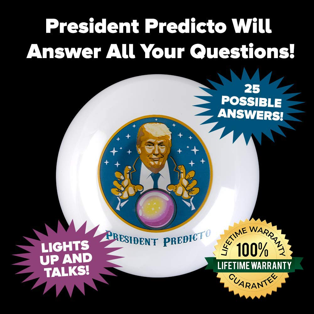 President Predicto - Donald Trump Fortune Teller Ball - The Greatest Way to Discover Your Future - Ask a YES or NO Question & Trump Speaks the Answer - Like a Next Generation Magic 8 Ball – Funny Gift by OUR FRIENDLY FOREST (Image #1)
