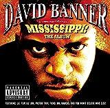 Mississippi-The Album (Explicit Version)