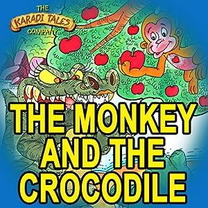 The Monkey and the Crocodile Audiobook