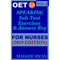 OET Speaking (with 20 Sample Role-Plays) For Nurses by Maggie Ryan: Updated OET 2.0, Book: VOL. 1, 2019 Edition (OET 2.0 Speaking Books for Nurses by Maggie Ryan)