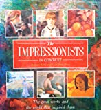 The Impressionists in Context, Outlet Book Company Staff and Random House Value Publishing Staff, 0517065126