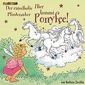 Der rätselhafte Pferdezauber (Hier kommt Ponyfee 13) | Barbara Zoschke
