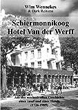 Schiermonnikoog, Hotel Van der Werff, Durk Reitsma and Wim Wennekes, 389811404X