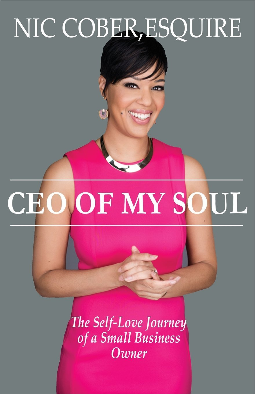 CEO of My Soul: The Self-Love Journey of a Small Business Owner