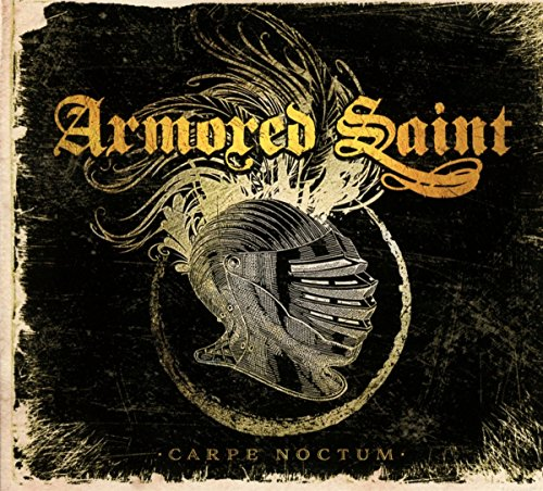 CD : Armored Saint - Carpe Noctum (Live 2015) (CD)