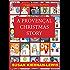A PROVENÇAL CHRISTMAS : A Maggie Newberry Short Story