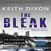 The Bleak: Sam Dyke Investigations, Book 4 | Keith Dixon