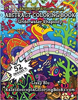 Amazon.com: Underwater Rhapsody: A Kaleidoscopia Coloring Book: An ...