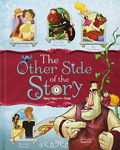 The Other Side of the Story: Fairy Tales with a Twist by Nancy Loewen (2014-08-01)