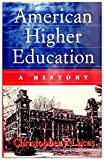 American Higher Education 9780312122942