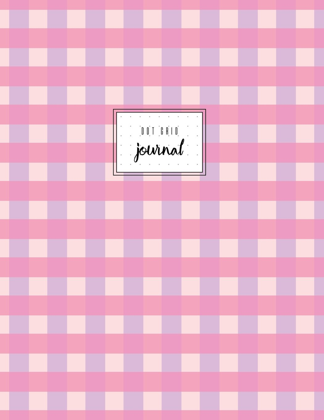 Download Dot Grid Journal: Pink Violet, Gingham Check, Dotted Notebook, Classic , 110 Pages, Paperback, Classic. pdf epub