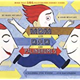 Mom and Dad are Palindromes