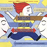 img - for Mom and Dad are Palindromes book / textbook / text book