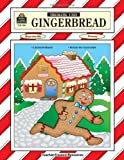 Gingerbread Thematic Unit, Daphne Ransom, 0743931017