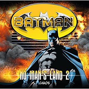 Chaos (Batman: No Man's Land 2) Hörspiel