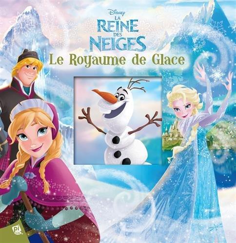 La Reine des Neiges : Le royaume de glace: Monica Floreale ...