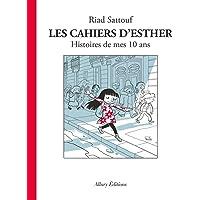 Les Cahiers d'Esther - tome 1 Histoires de mes 10 ans (01)