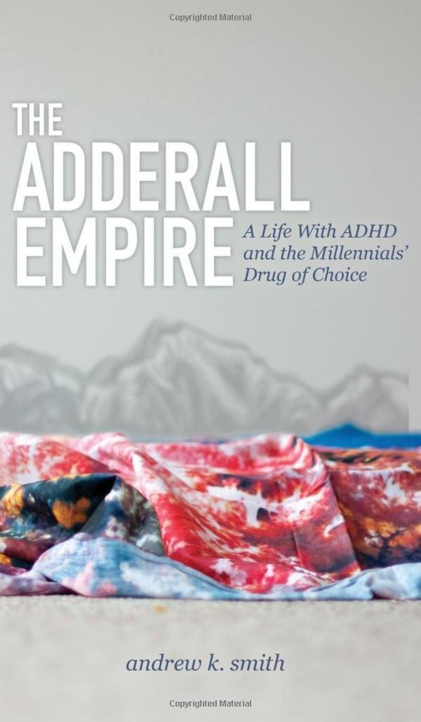Adderall Empire Life Millennials Choice